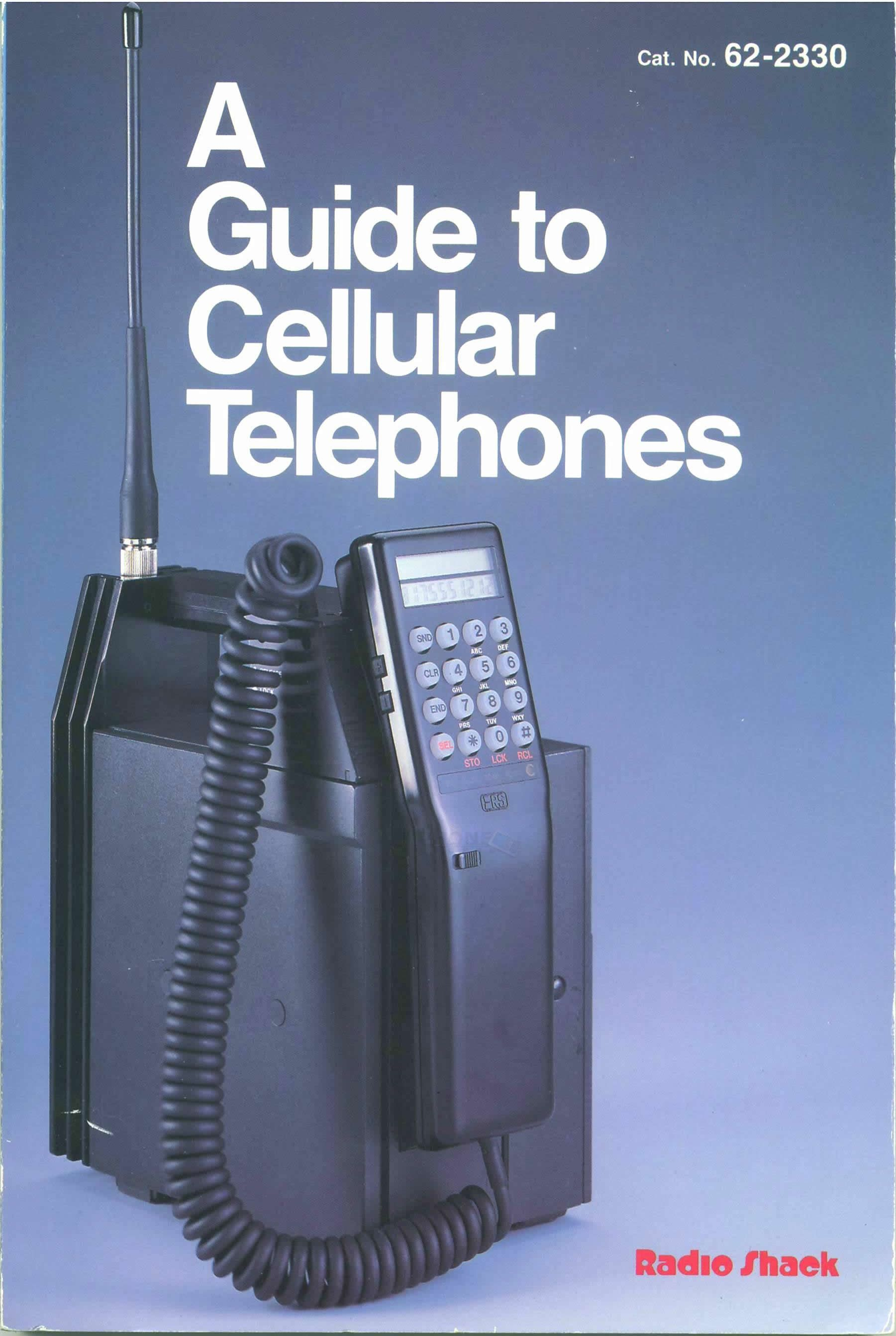 A Guide to Cellular Telephones 1986 Radio Shack Book #135. A friend's dad had one for work, it was really heavy!