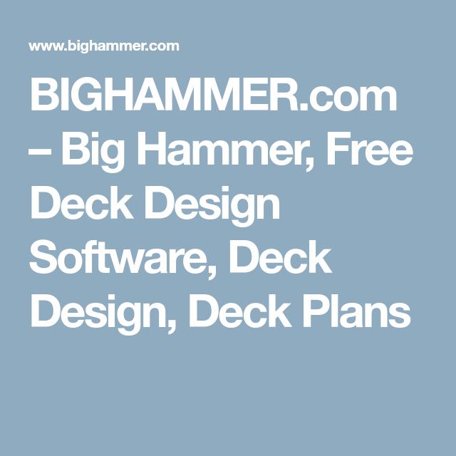 Bighammer Com Big Hammer Free Deck Design Software Deck Design Deck Plans Deck Design Software Free Deck Design Software Deck Design