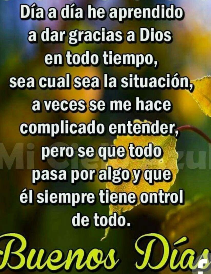 Gracias Dios Reflexiones De Dios Buenos Dias Dios Tengo Fe