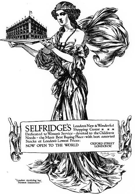 """""""London receiving her newest Institution."""" Selfridges, opened to the world since 1909"""