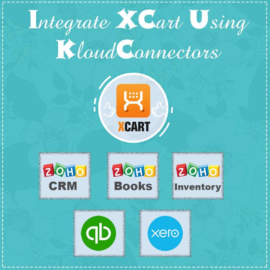 Integrate XCart with zoho Apps, quickbooks online, xero