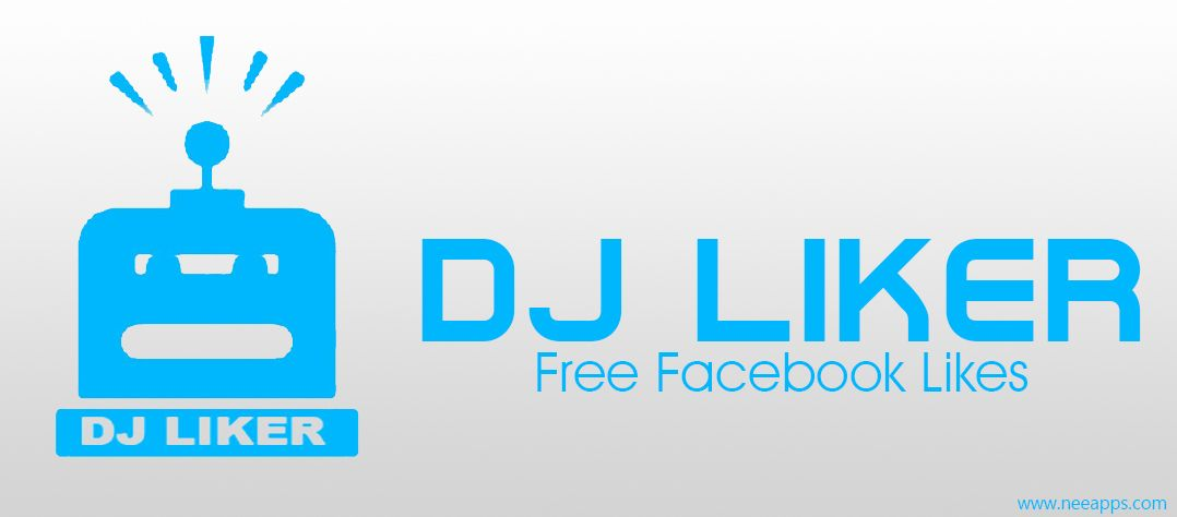 Dj liker apk 10 download for android free facebook