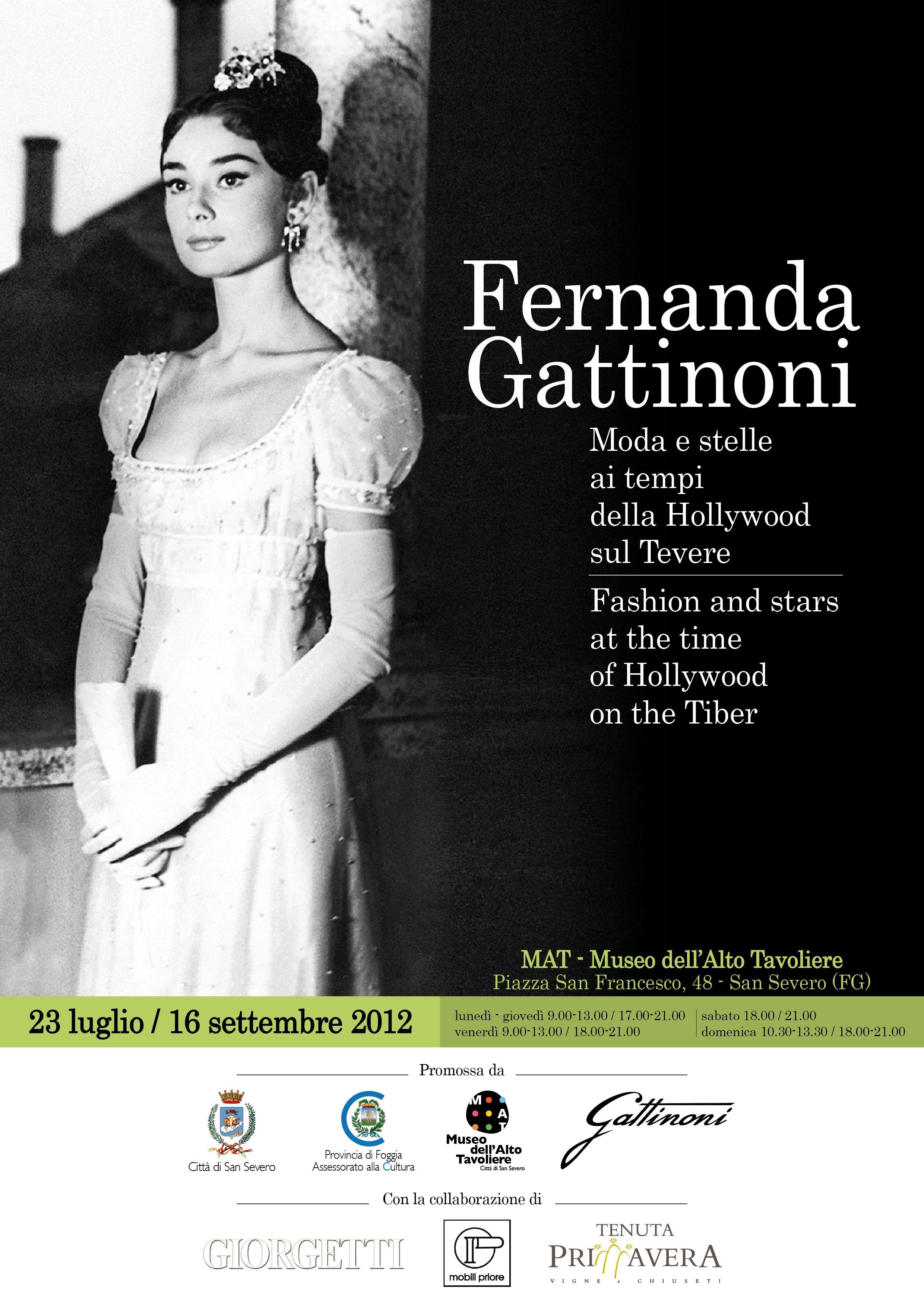 """""""Fernanda Gattinoni. Moda e stelle ai tempi della Hollywood sul Tevere"""" (23 luglio / 16 settembre 2012)"""