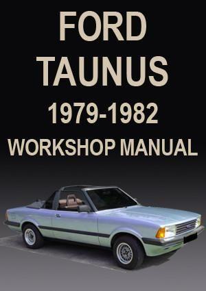 Ford Taunus 1979 1982 Workshop Manual Ford