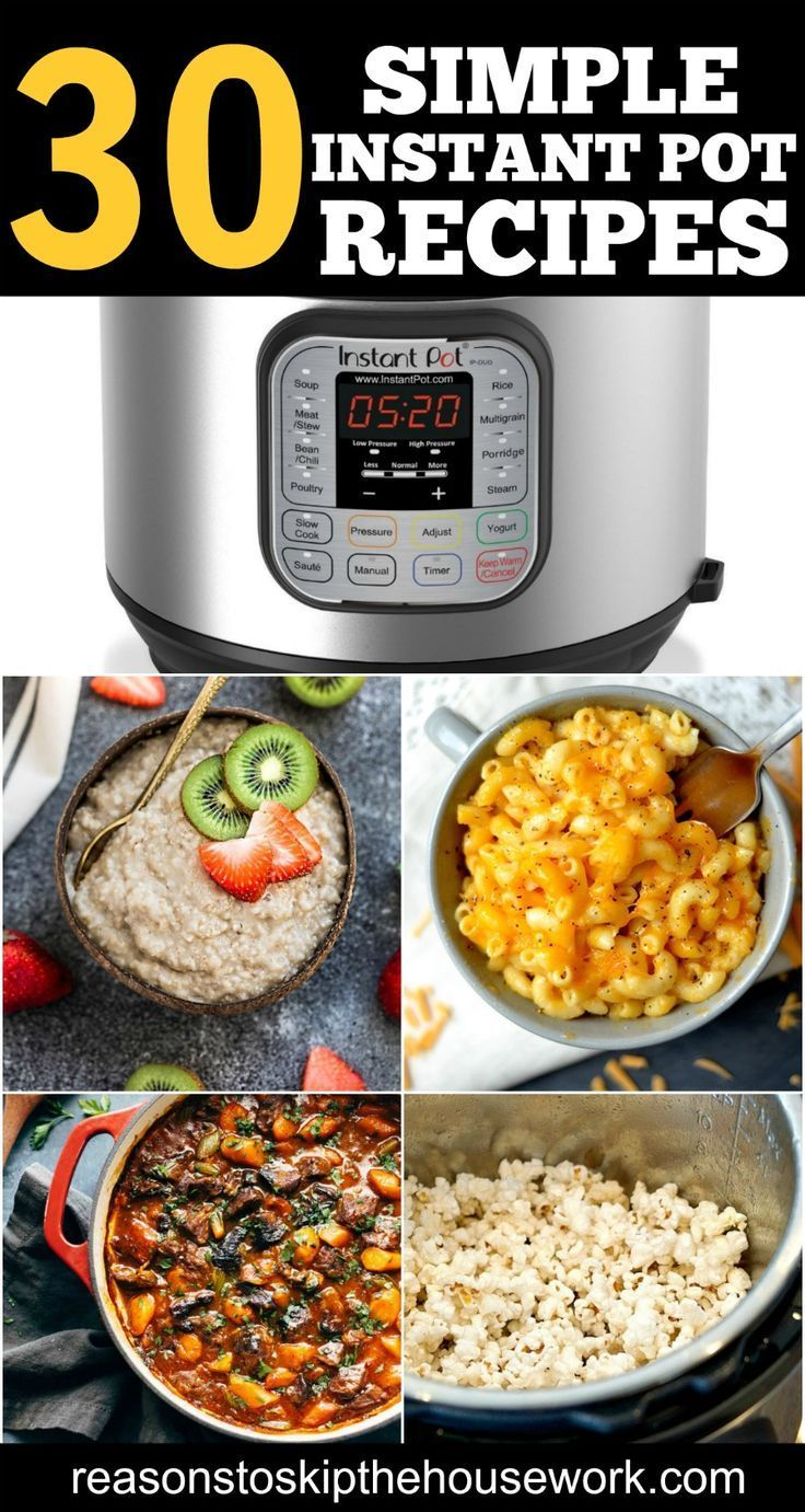 30 Instant Pot Recipes to make during the week because they�re simple to toss together and take less than 30 minutes to cook. If you�ve never used an Instant Pot, you really are missing out!