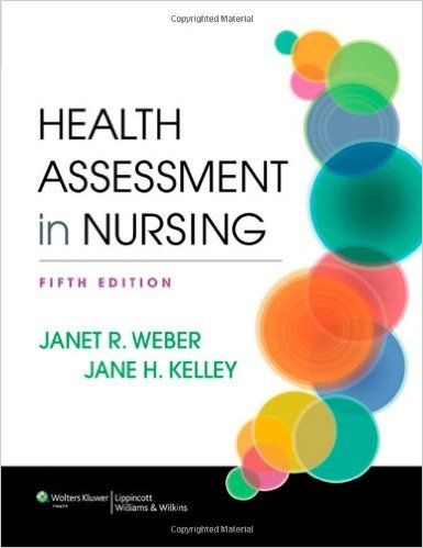 Health Assessment in Nursing 5th Edition PDF Medicine and Medical - assessment