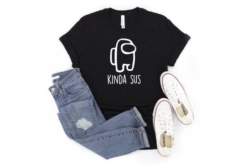 Among Us Tshirt Kinda Sus Imposter Bella Canvas Etsy In 2021 Shop Sweatshirts T Shirt Mama Hoodie