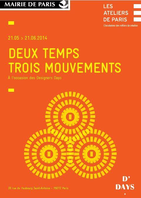 """Exposition """"Deux temps, trois mouvements"""" du 21.05 au 21.06.14 dans le cadre des Designer's days."""