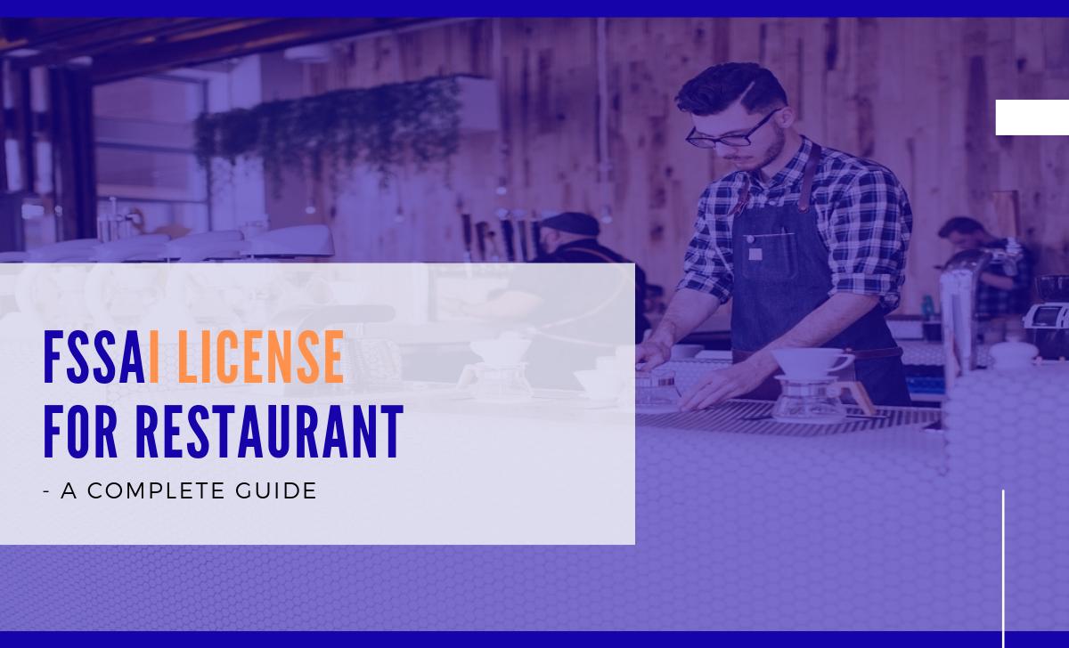 FSSAI License for Restaurant A Complete Guide Complete