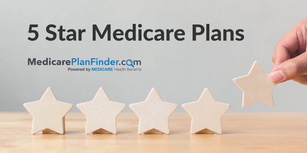 High-rated 5 Star Medicare Plans | How to plan, Health ...