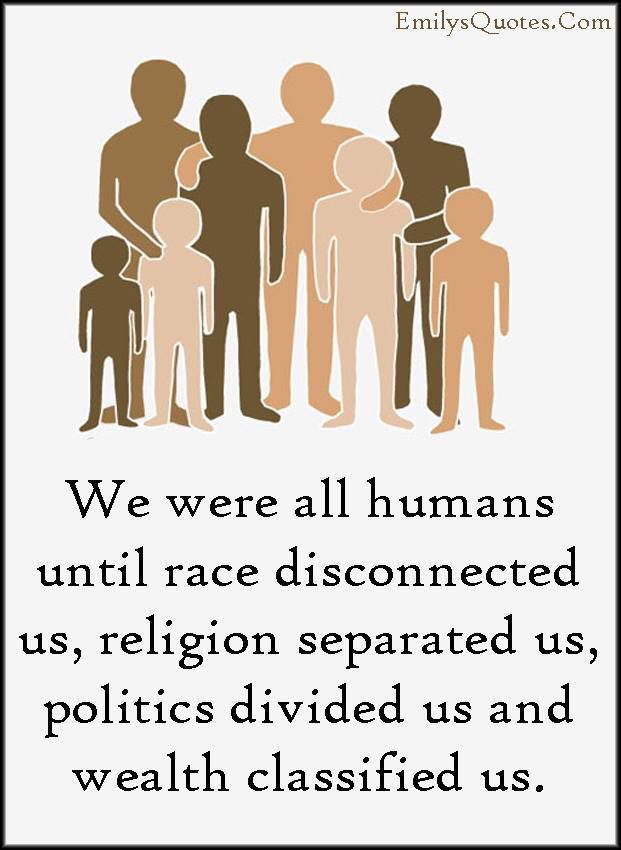 Quotes on humans...