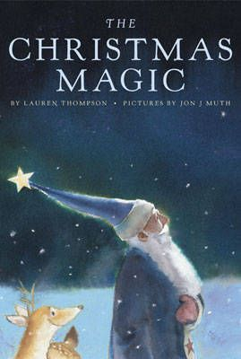 The Christmas Magic by Lauren Thompson.