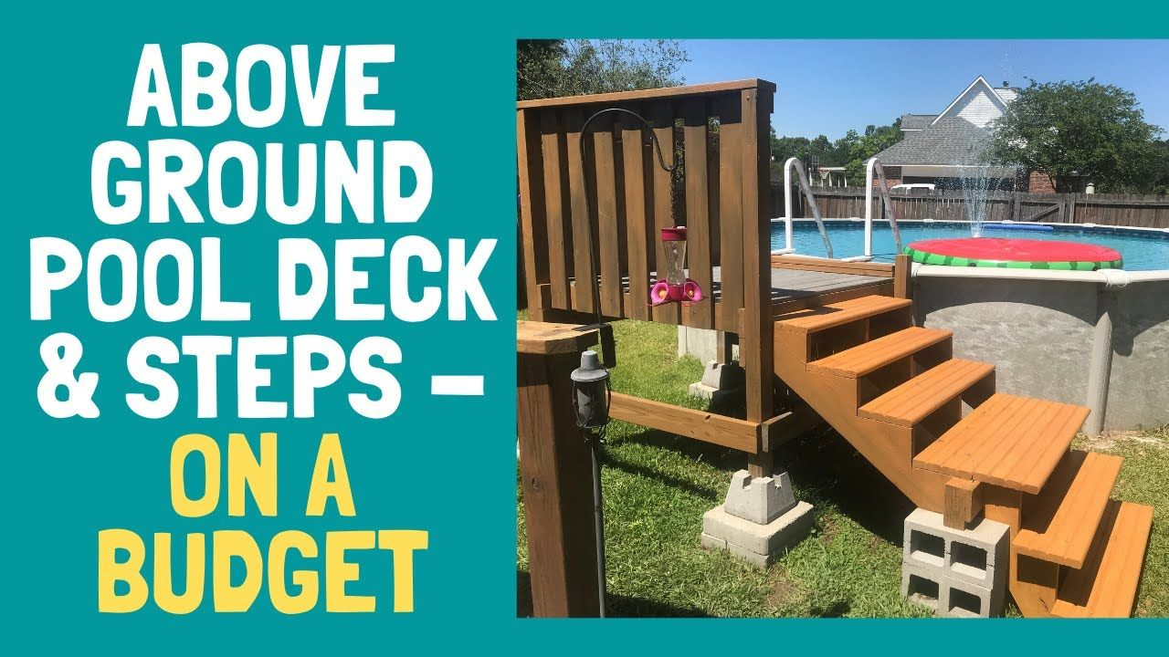 Above ground pool deck and steps on a tight budget