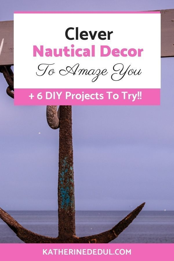 Nautical decor is a fun way to remember fun times on the lake or ocean. Check out six clever ways to decorate your home nautically! #NauticalDecor #NauticalDecorDIY #ModernNauticalDecor
