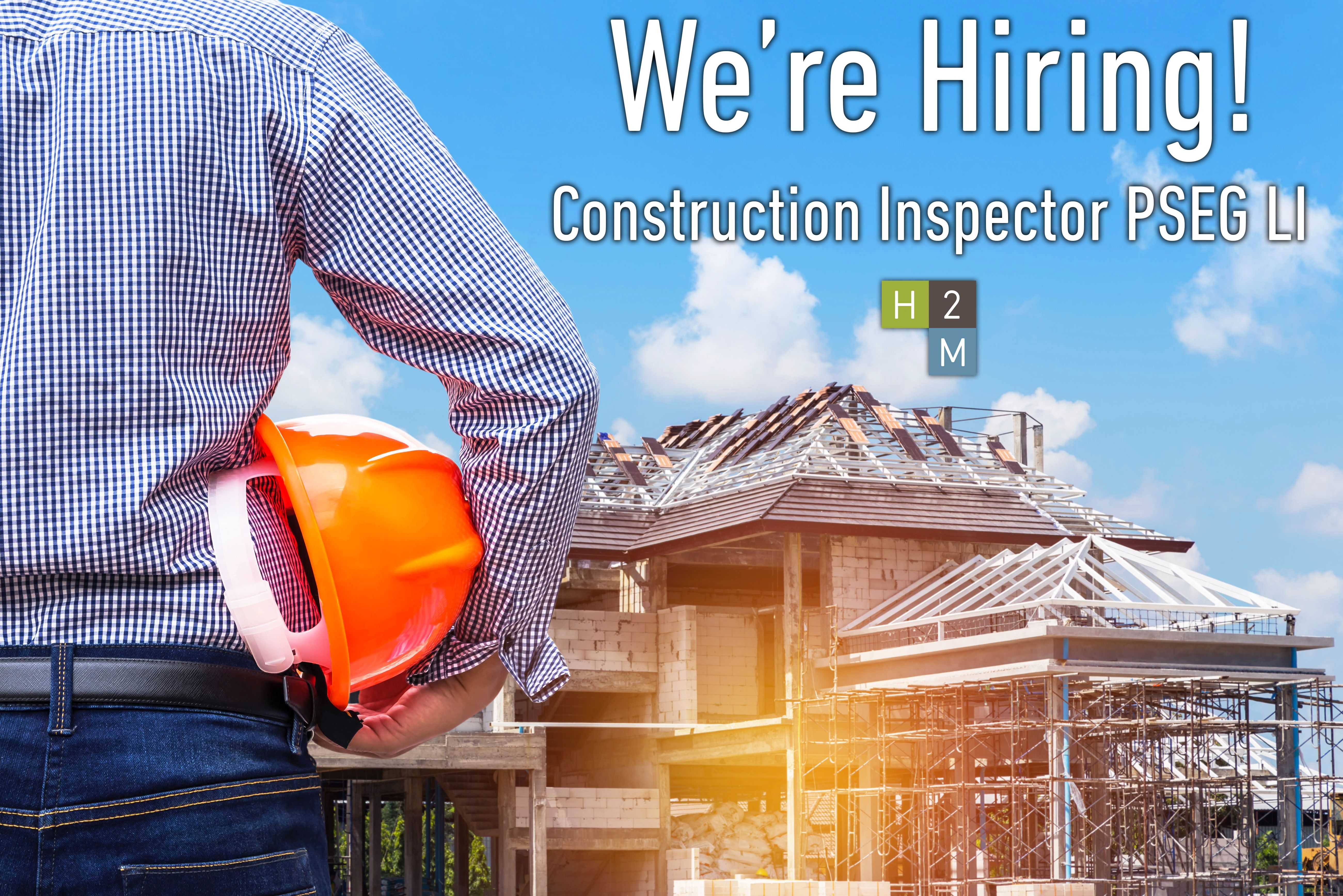 WeRe Hiring Construction Inspector Pseg Li With Five Years Of