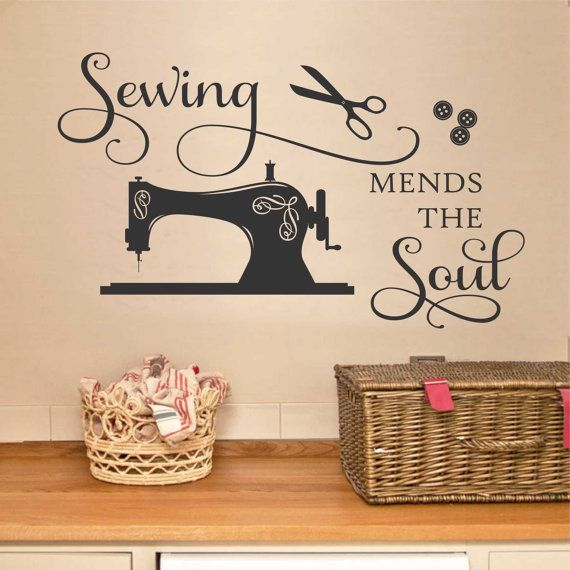 Craft Room Wall Decal Sewing Mends The Soul Sewing Room