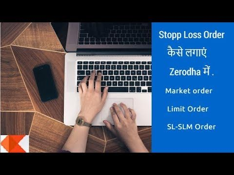 How To Place Stop Loss Order On Zerodha Kite Learn Stock Market