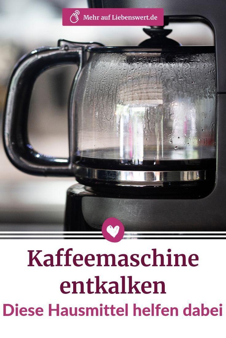 Kaffeemaschine entkalken Diese Hausmittel helfen dabei
