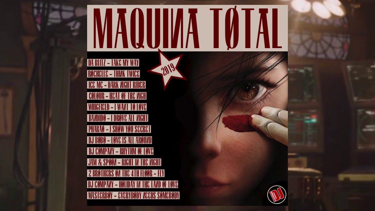 Maquina Total 2019 Megamix Musica