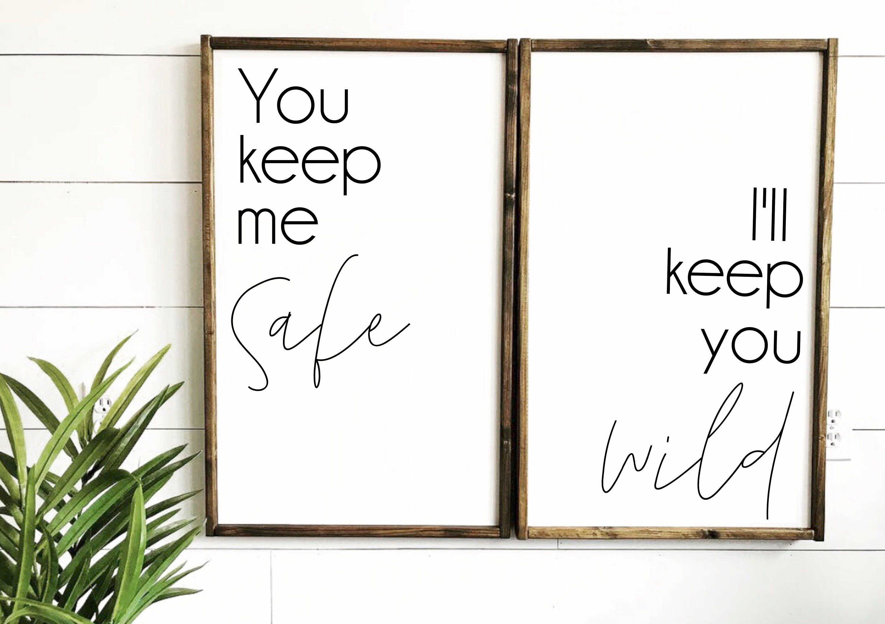 You Keep Me Safe I'll Keep You Wild, Set of 2 Prints, Wall Art Set, Bedroom Quote Wall Art, Above Bed Wall Art, Printable Quotes, Set of Two
