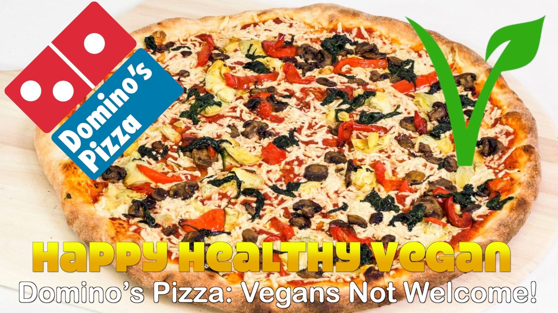 Domino S Pizza Vegans Not Welcome Domino S Pizza Pizza Food