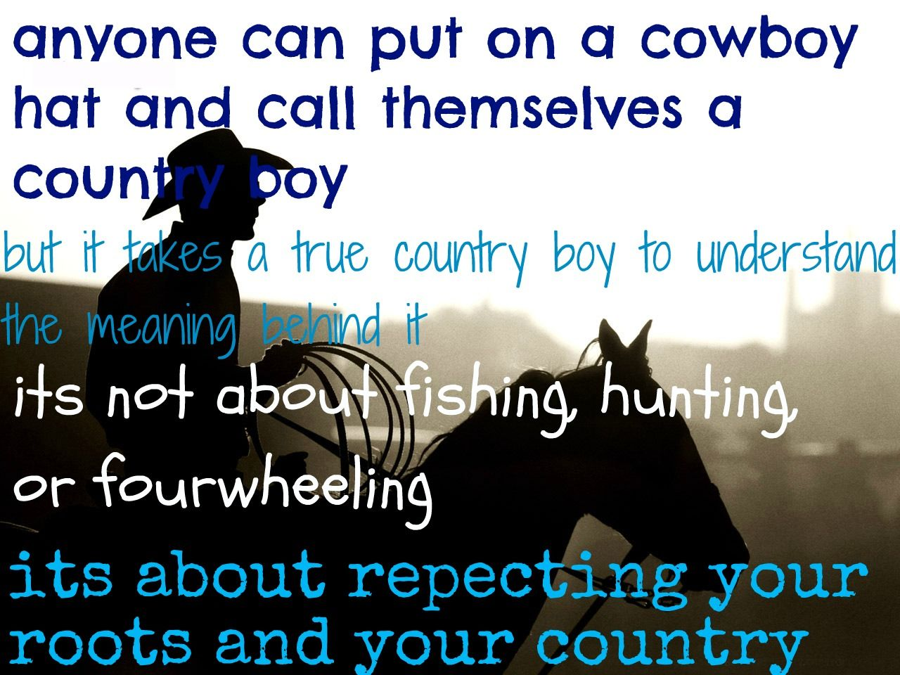 respect | Cute country quotes, Country girl quotes, Country ...