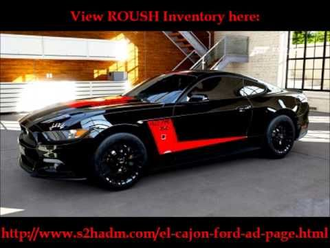 El Cajon Ford Is San Diego Ca S Roush Certified Dealer Ford Mustang Street Racing Cars Mustang