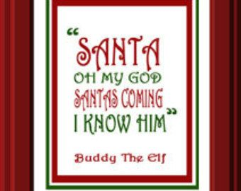 Quotes From Elf Unique Buddy The Elf Christmas Decor  Elf Movie  Santa Quotes .