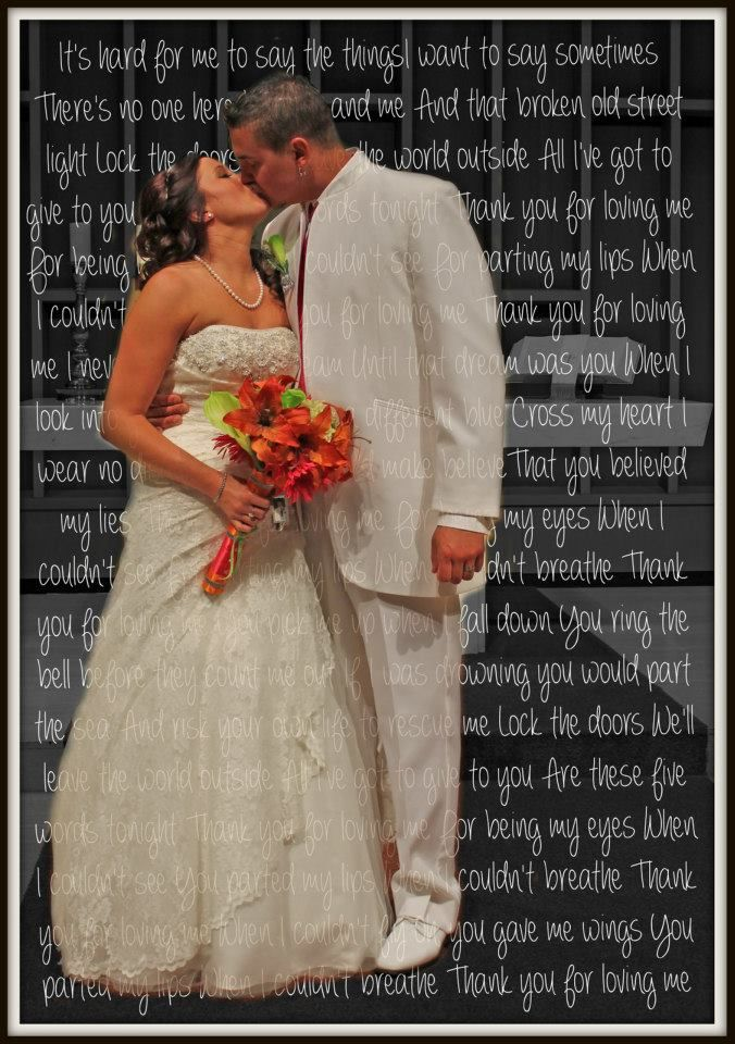 Wedding first dance song lyrics over picture bride and