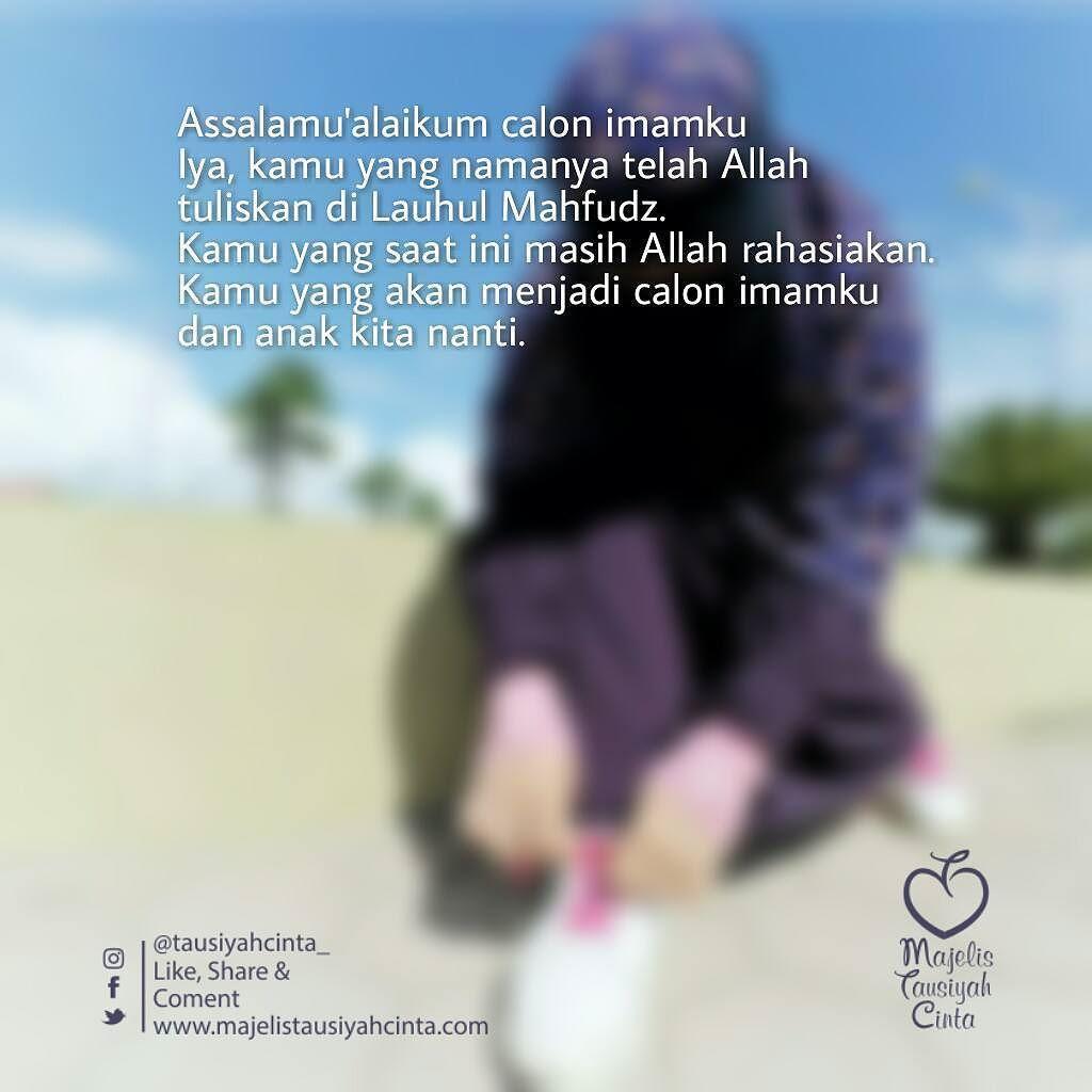 Kata Kata Muslimah Untuk Calon Imamku Kata2muslima