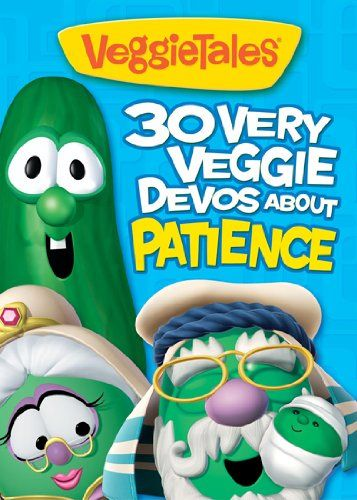 30 Very Veggie Devos About Patience Big Idea Books Veggietales By Big Idea Childrens Bible Study Veggietales Books