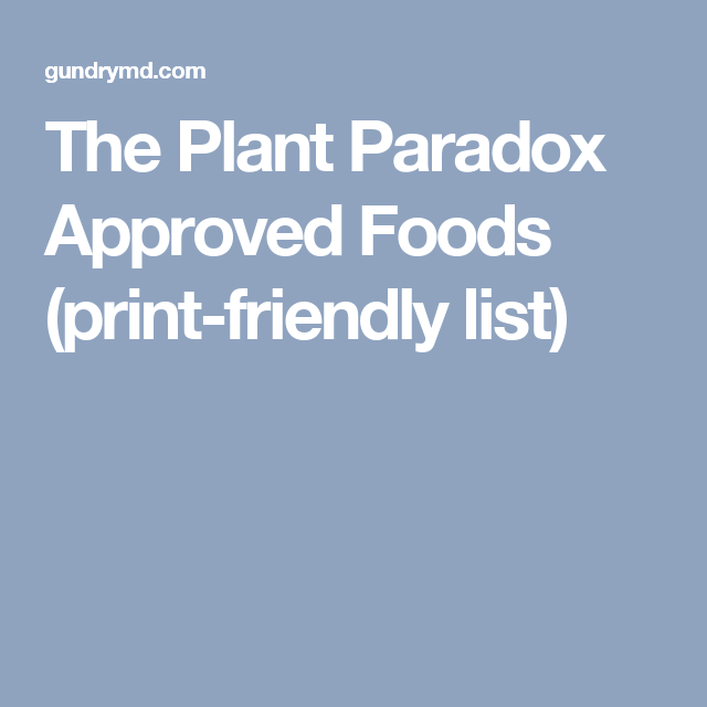 dr gundry approved foods an easy print friendly list healthy