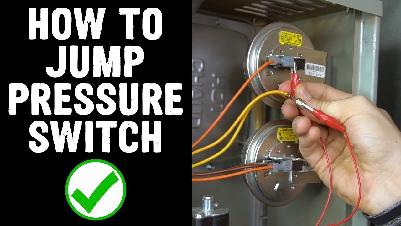 How To Jump Pressure Switch On Furnace Youtube Hvac Repair Hvac Filters Furnace Troubleshooting