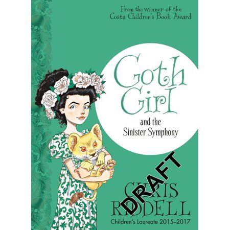 Goth Girl Goth Girl and the Sinister Symphony Series 4 Paperback