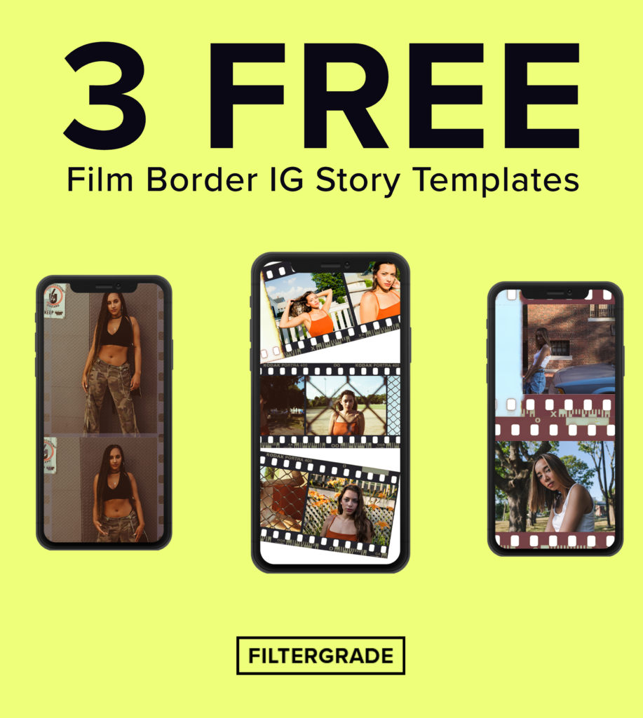3 Free Film Border Instagram Story Templates Filtergrade Instagram Story Template Instagram Story Free Films