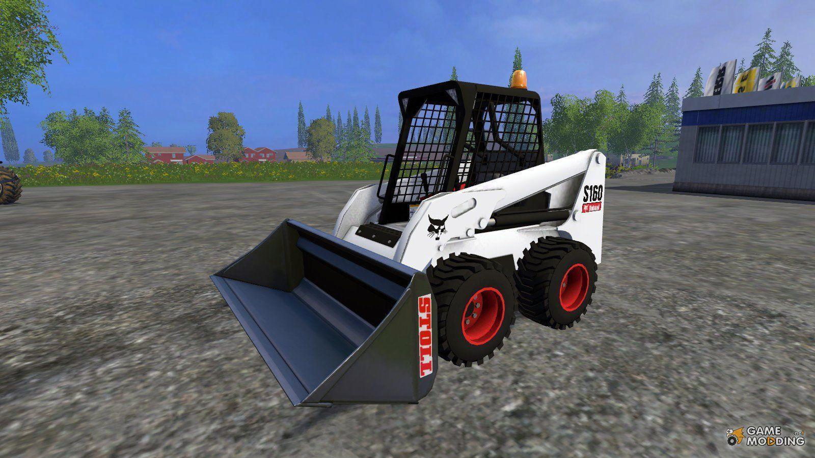 Farming simulator 2015 bobcat s160 for farming simulator 2015