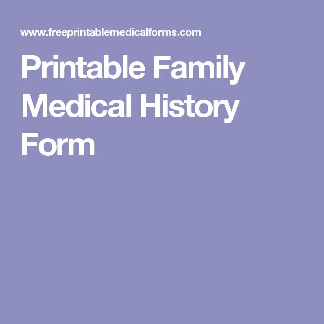 printable family medical history form printables pinterest