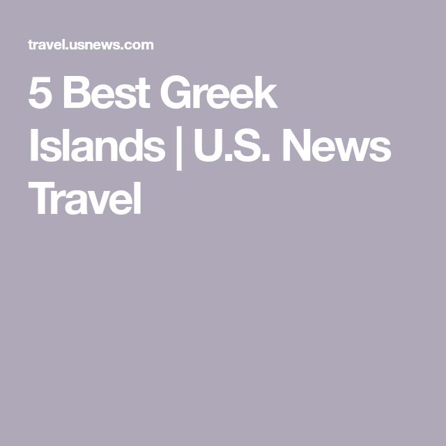 The 5 Best Greek Islands #greekislands