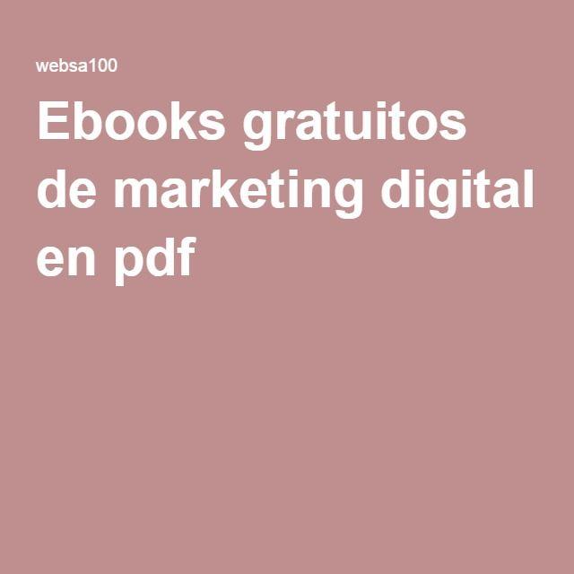 Ebooks gratuitos de marketing digital en pdf