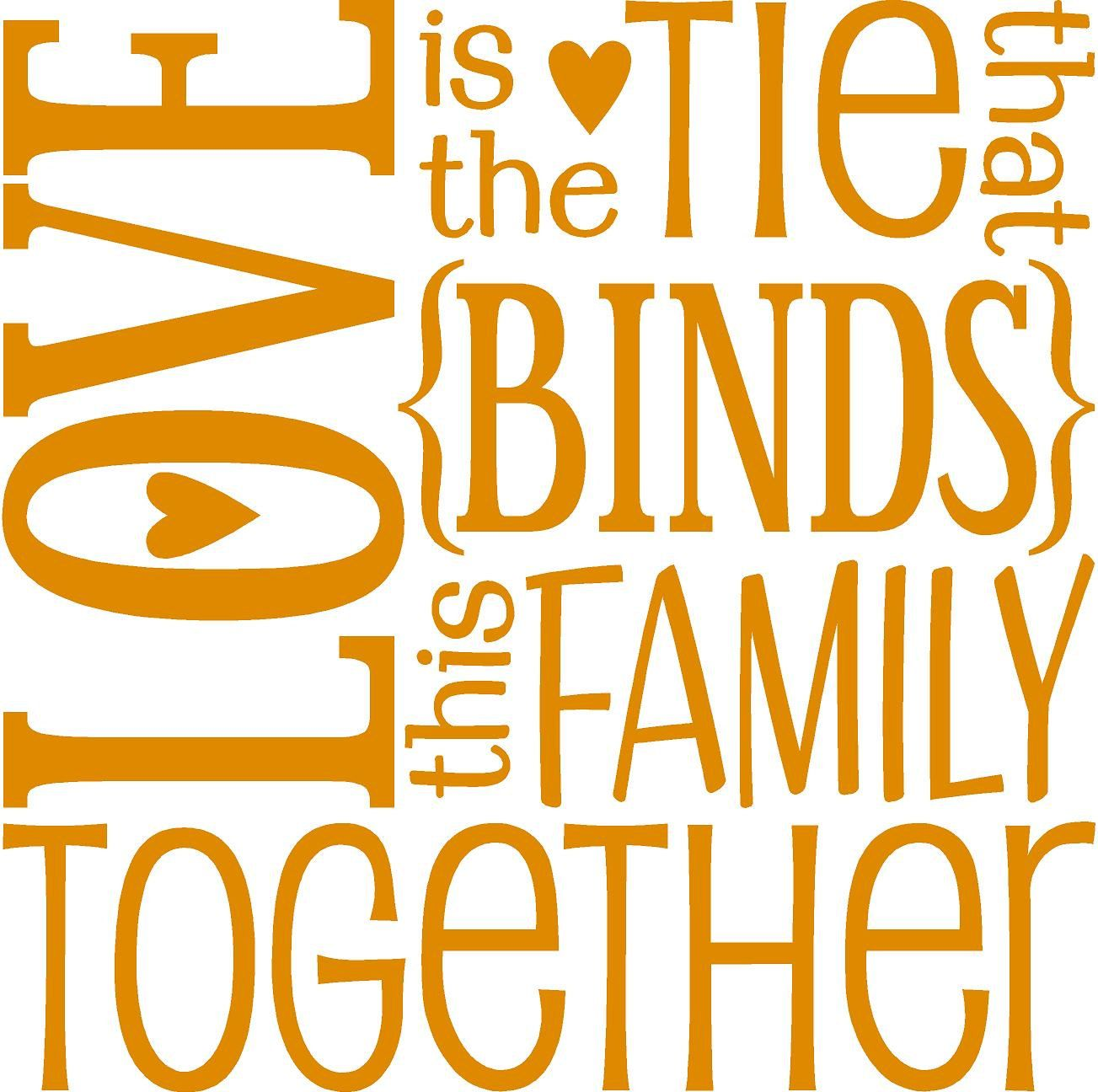Family Word Art | Love is the tie the binds this family together ...