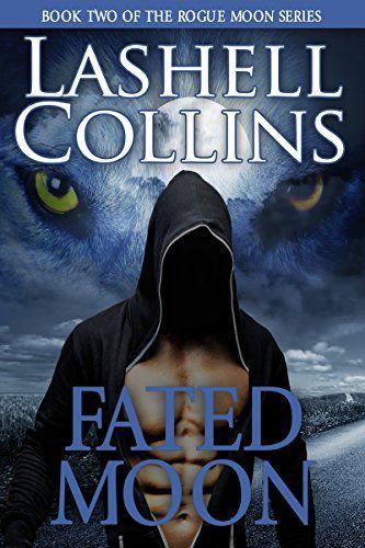 Fated Moon (Rogue Moon Series Book 2) by Lashell Collins https://www.amazon.com/dp/B01LBQME0U/ref=cm_sw_r_pi_dp_x_wm9gybJ90F3TD