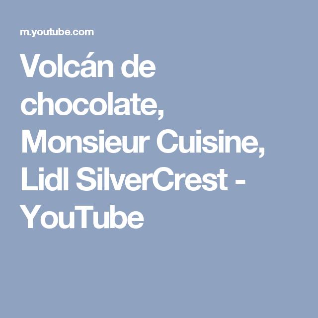 Volcán de chocolate, Monsieur Cuisine, Lidl SilverCrest - YouTube