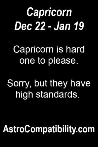 Capricorn is hard one to please.... | AstroCompatibility.com