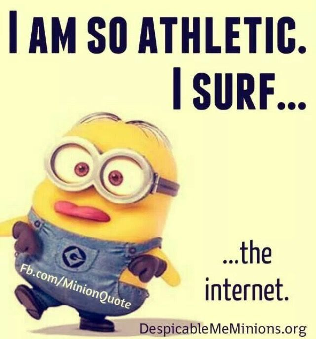 Superb Funny Messages · Minions LoveMinions MinionsFunny MinionMinion JokesMinion  SayingsMinions QuotesSurfingFunny ...