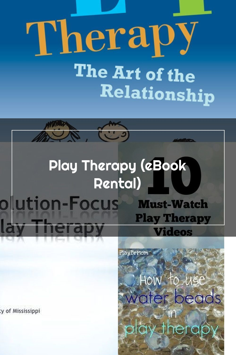 Play Therapy (eBook Rental) in 2020   Play therapy