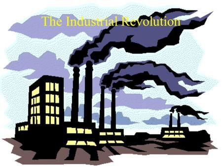 The Industrial Revolution Followed The Agricultural Revolution