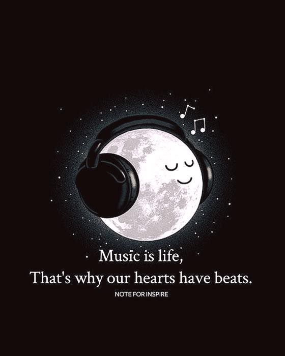 Music Is Life Thats Why Our Hearts Have Beats Music