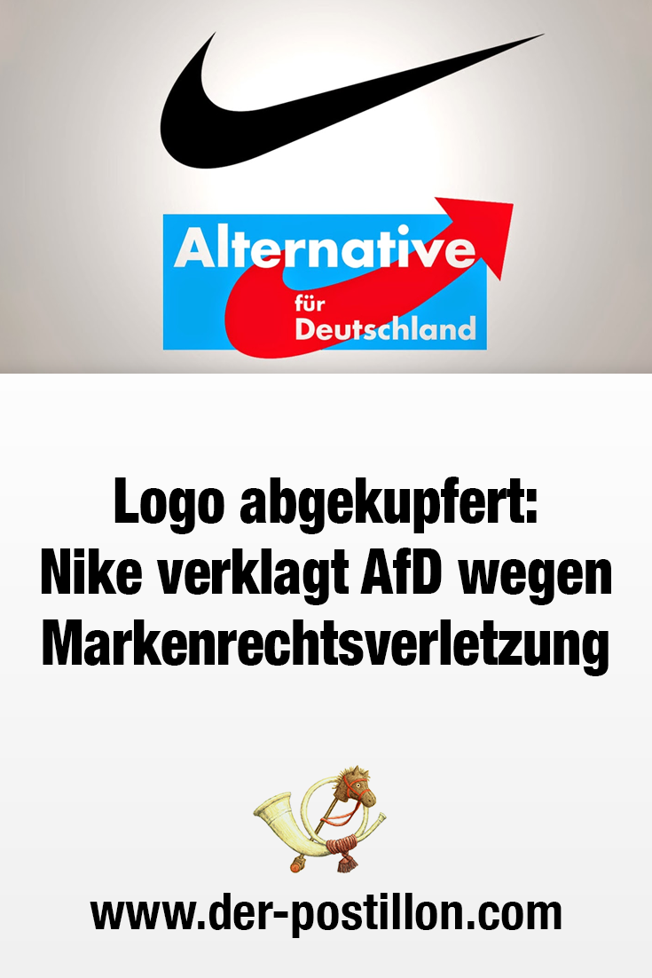 Der Postillon: Logo abgekupfert: Nike verklagt AfD wegen