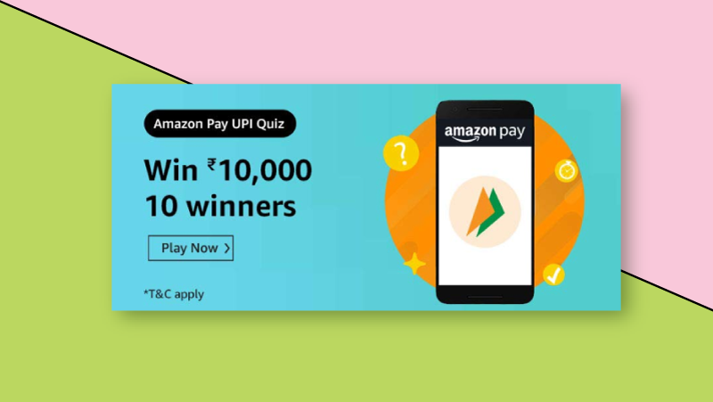 Amazon Pay UPI Quiz Answers & Win ₹10000 (Revealed) in