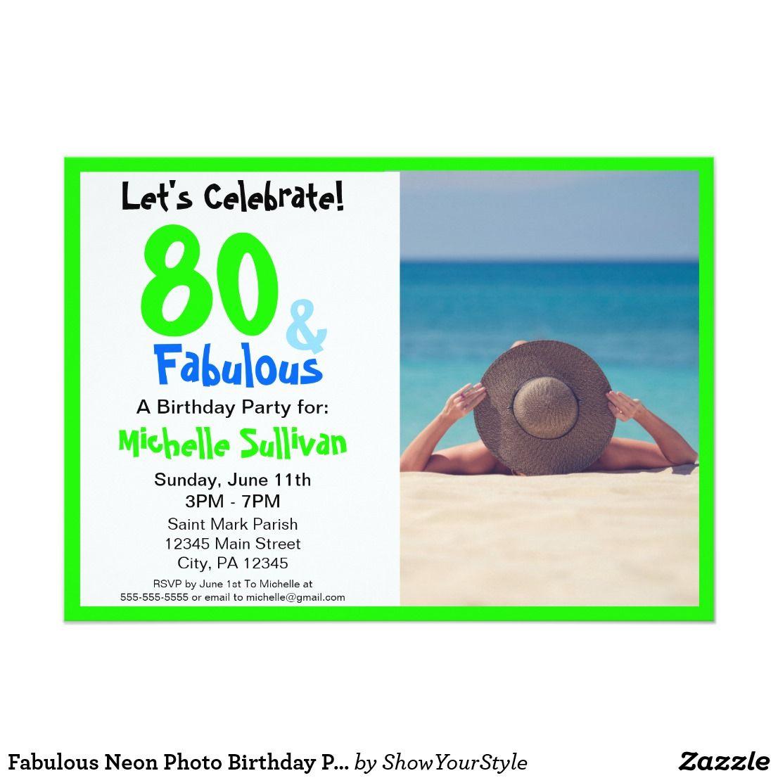 Fabulous Neon Photo Birthday Party Invitation | Pinterest | Party ...